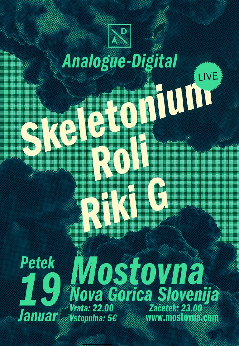 Analogue/Digital: SKELETONIUM (live), ROLI & RIKI G