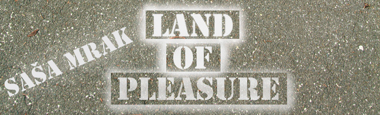 Land of pleasure
